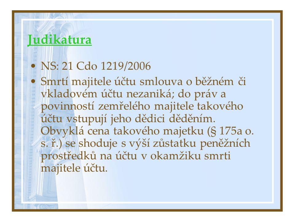 Judikatura NS: 21 Cdo 1219/2006.