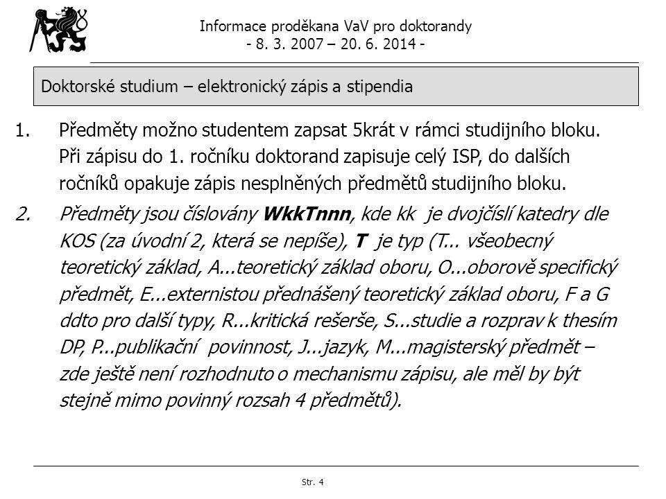 Doktorské studium – elektronický zápis a stipendia