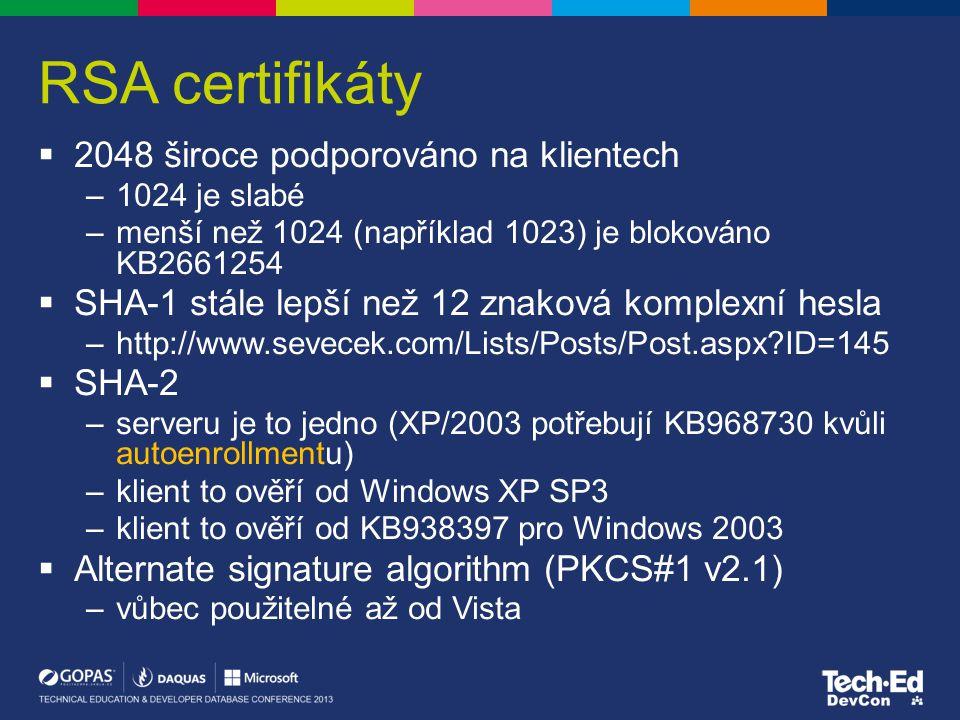 RSA certifikáty 2048 široce podporováno na klientech