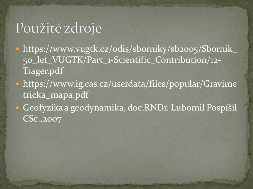 Použité zdroje   50_let_VUGTK/Part_1-Scientific_Contribution/12- Trager.pdf.