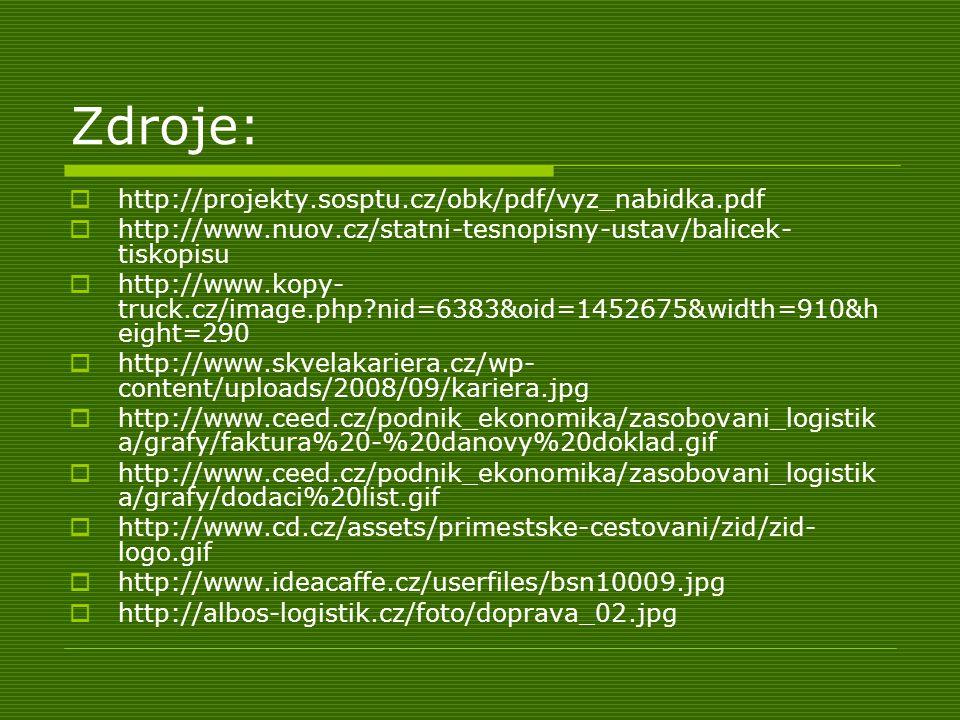 Zdroje: http://projekty.sosptu.cz/obk/pdf/vyz_nabidka.pdf