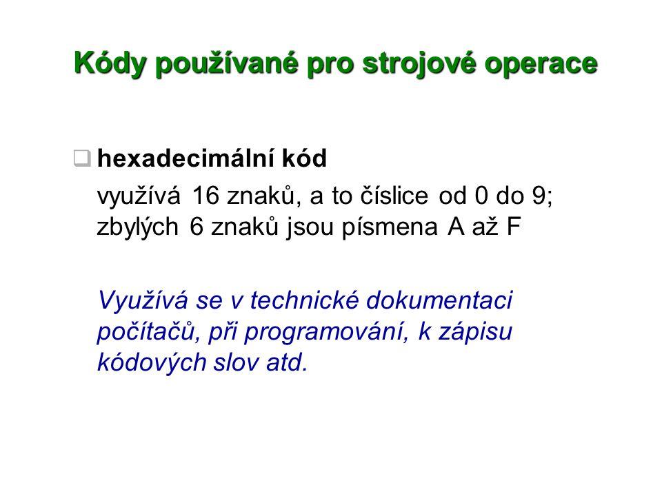 Kódy používané pro strojové operace