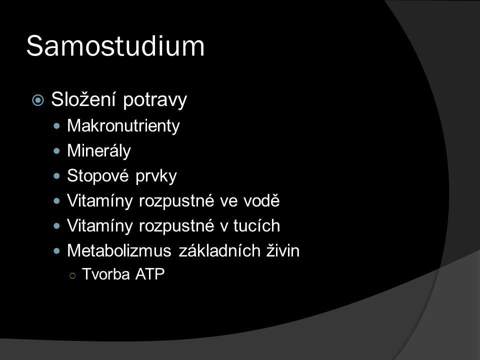 Samostudium Složení potravy Makronutrienty Minerály Stopové prvky