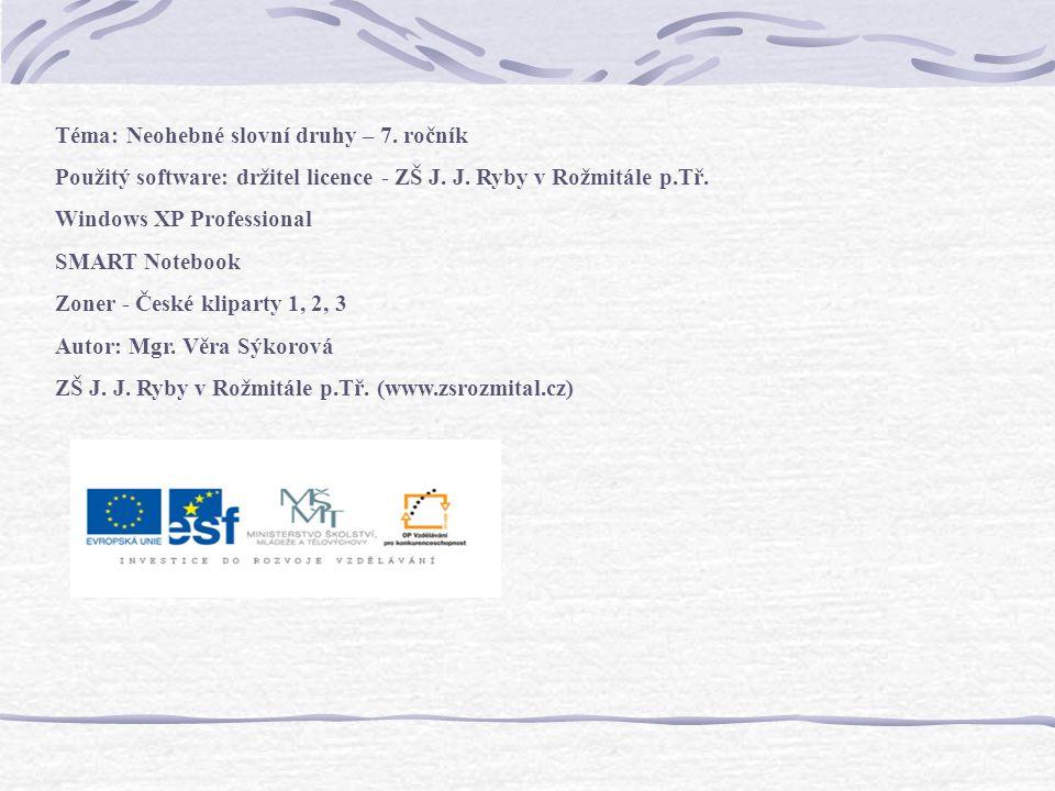 Téma: Neohebné slovní druhy – 7. ročník