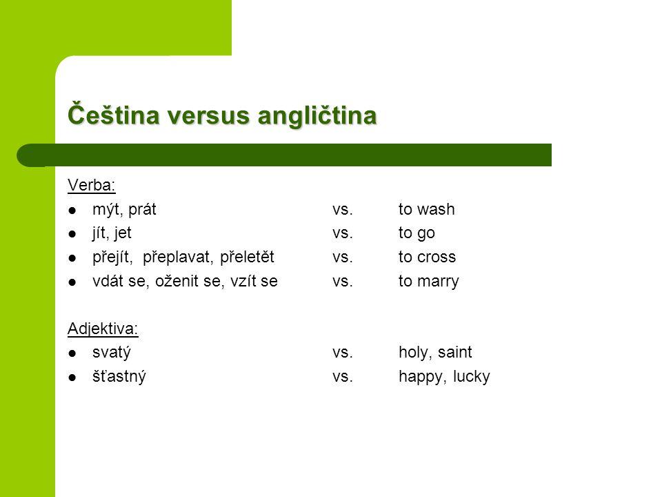 Čeština versus angličtina
