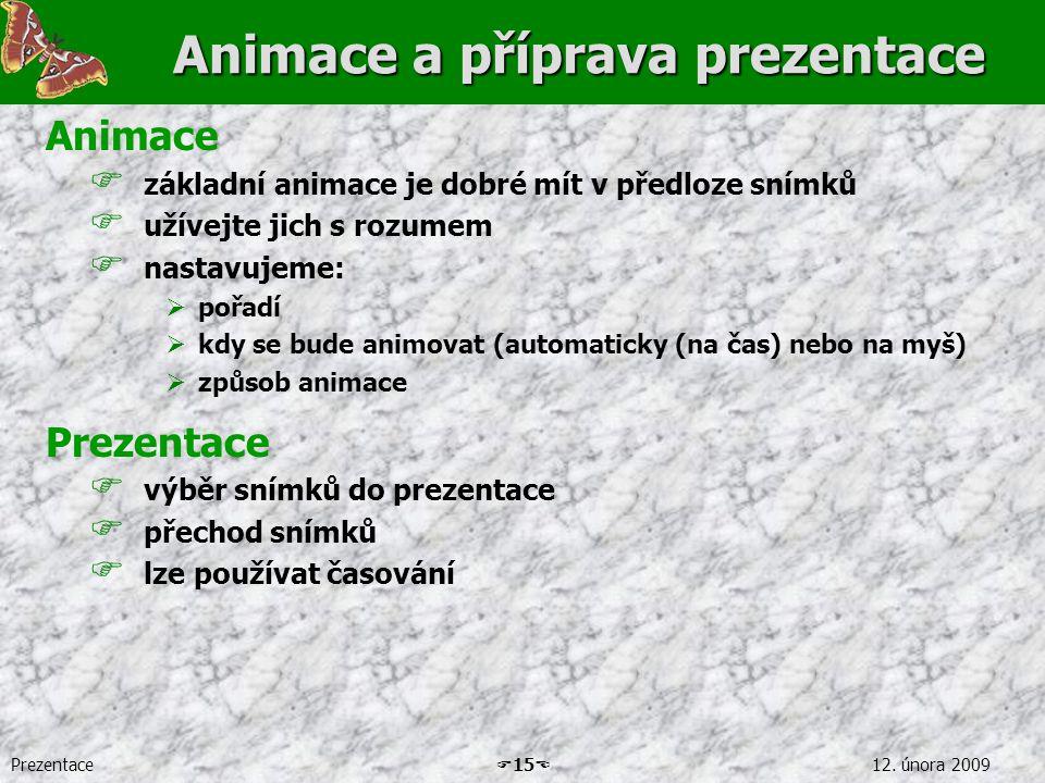 Animace a příprava prezentace