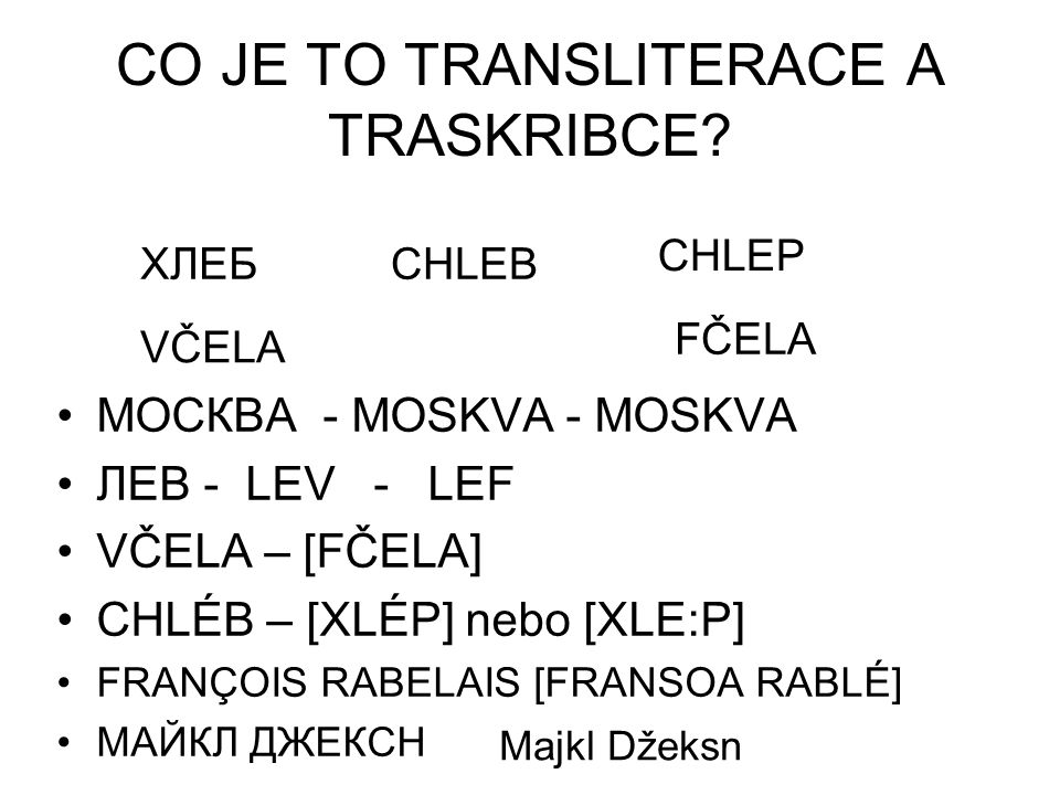 CO JE TO TRANSLITERACE A TRASKRIBCE