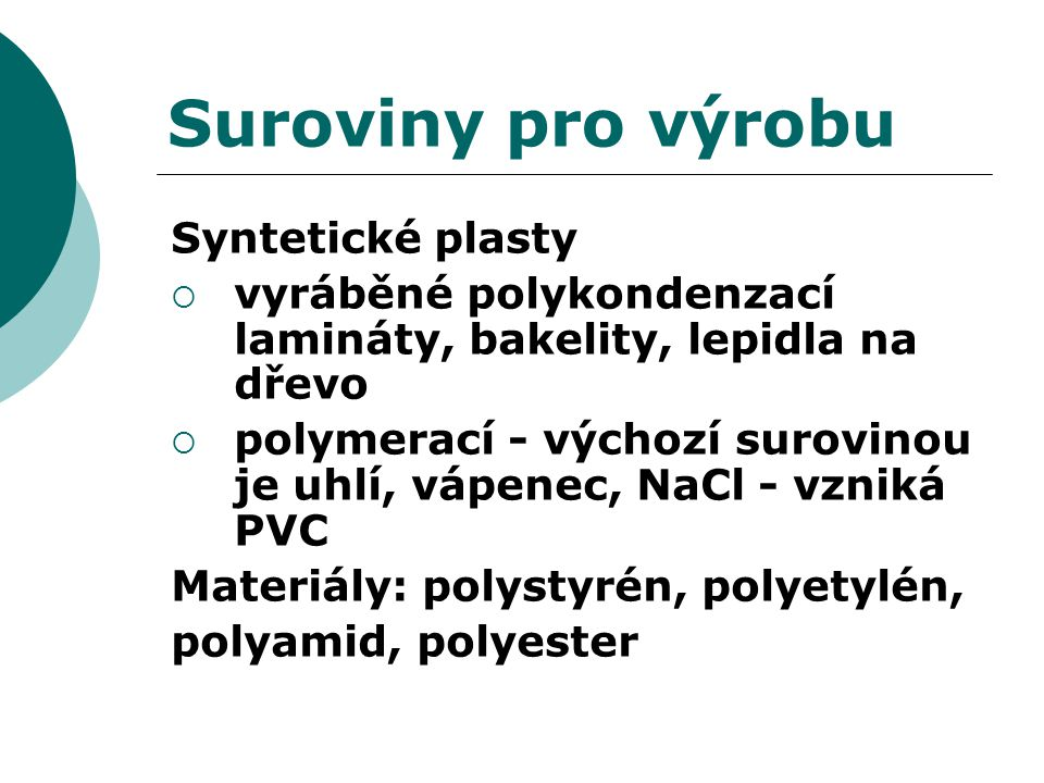Suroviny pro výrobu Syntetické plasty