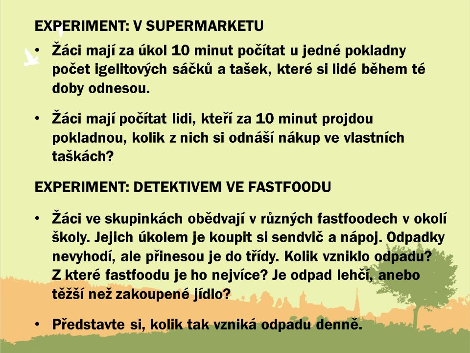 Experiment: v supermarketu
