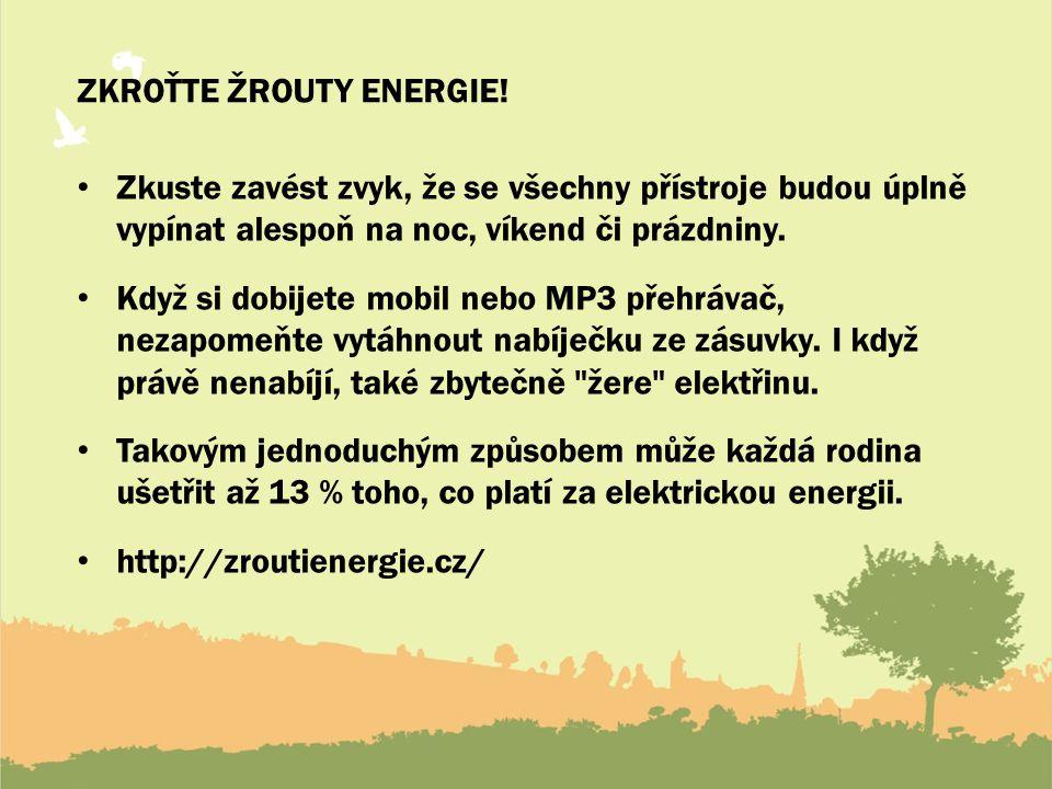 Zkroťte žrouty energie!