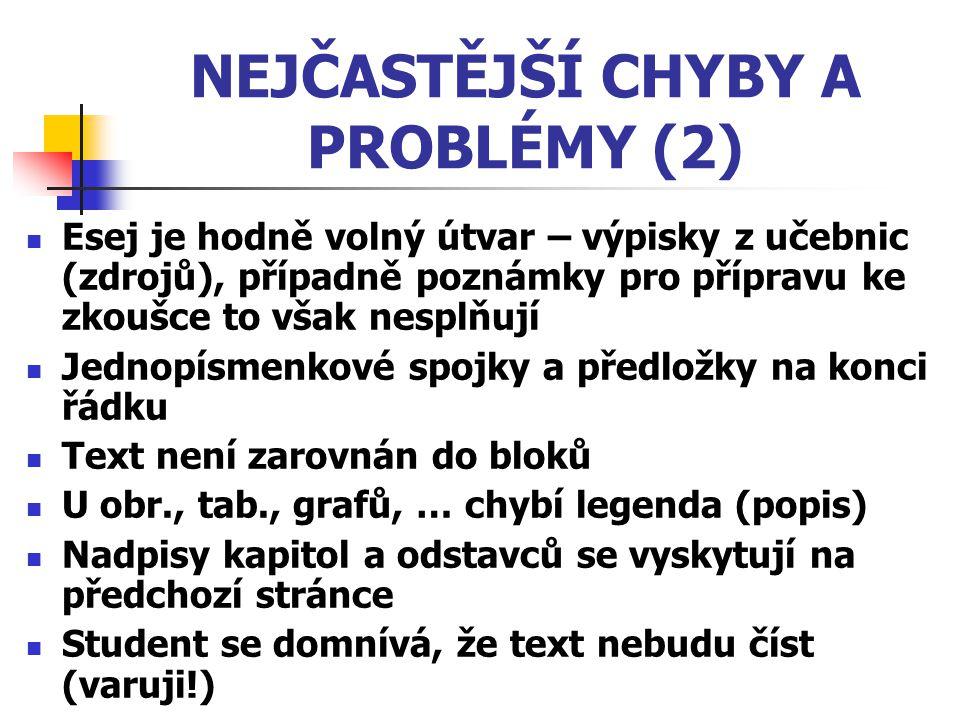NEJČASTĚJŠÍ CHYBY A PROBLÉMY (2)