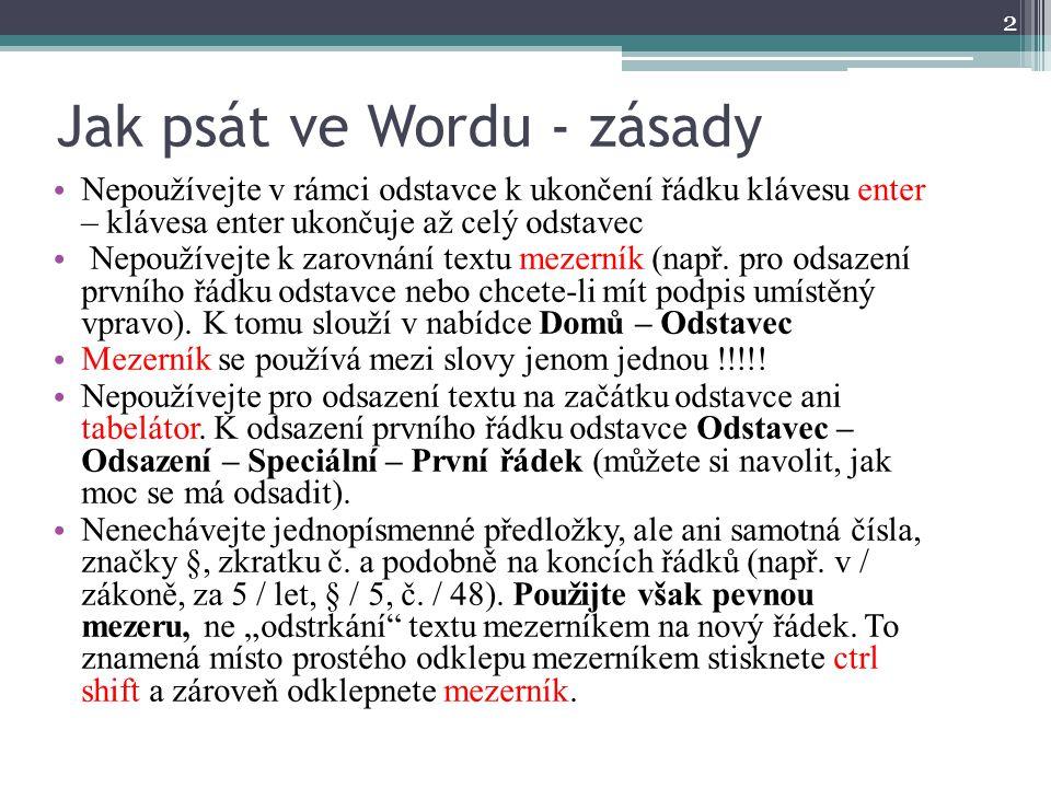 Jak psát ve Wordu - zásady