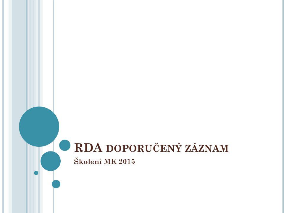 RDA doporučený záznam Školení MK 2015