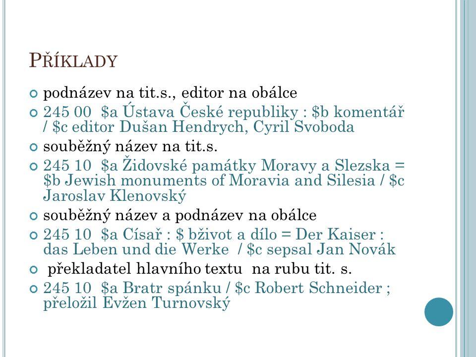 Příklady podnázev na tit.s., editor na obálce