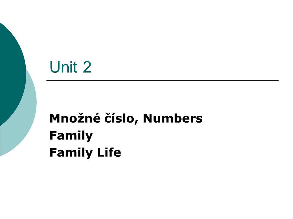 Množné číslo, Numbers Family Family Life