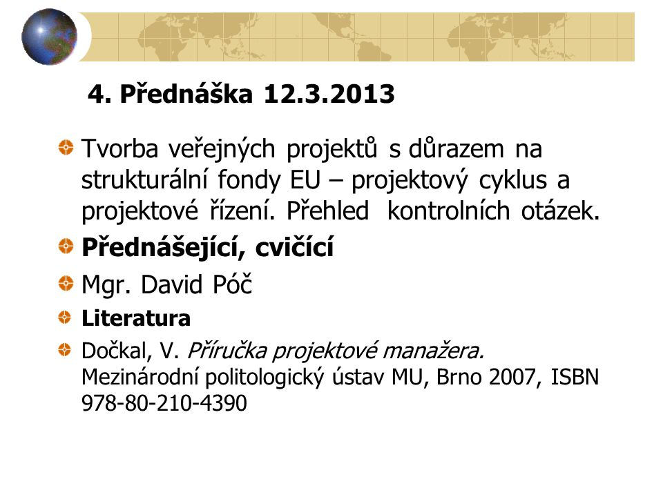4. Přednáška 12.3.2013