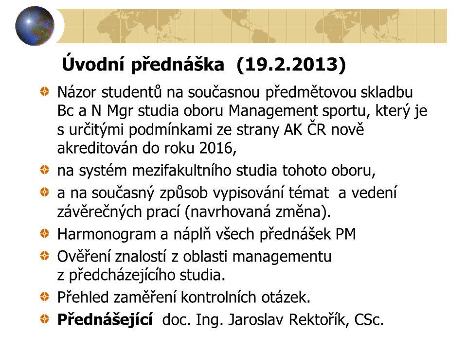 Úvodní přednáška (19.2.2013)
