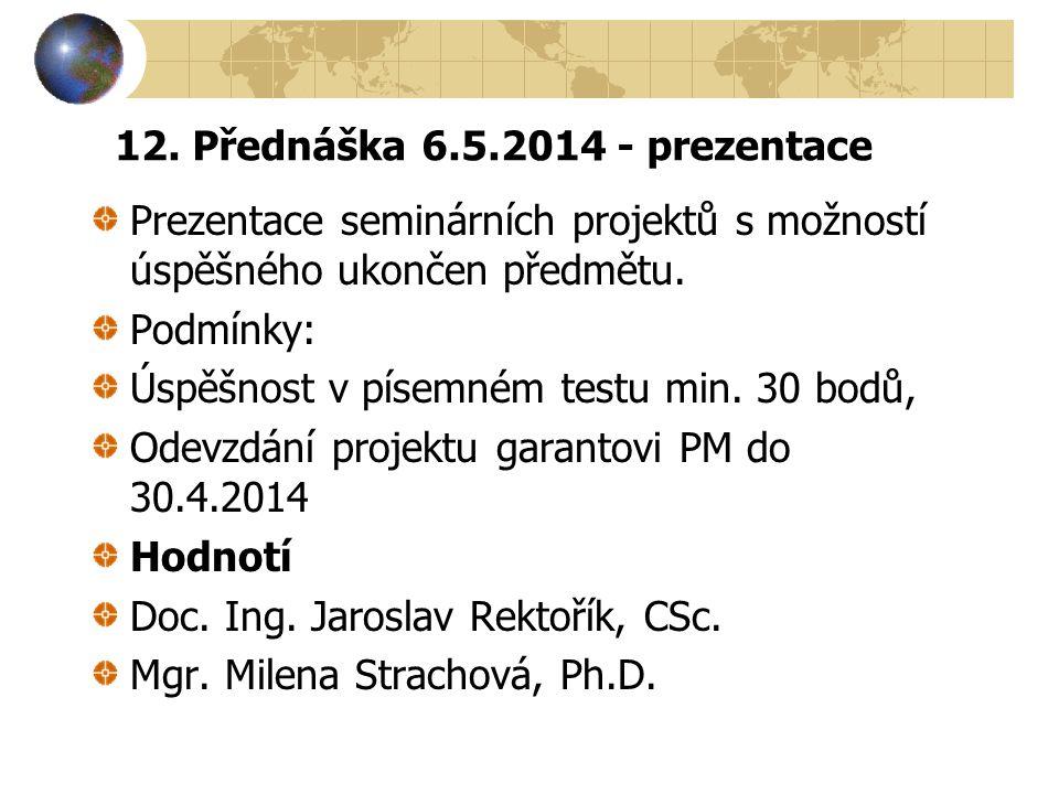 12. Přednáška 6.5.2014 - prezentace