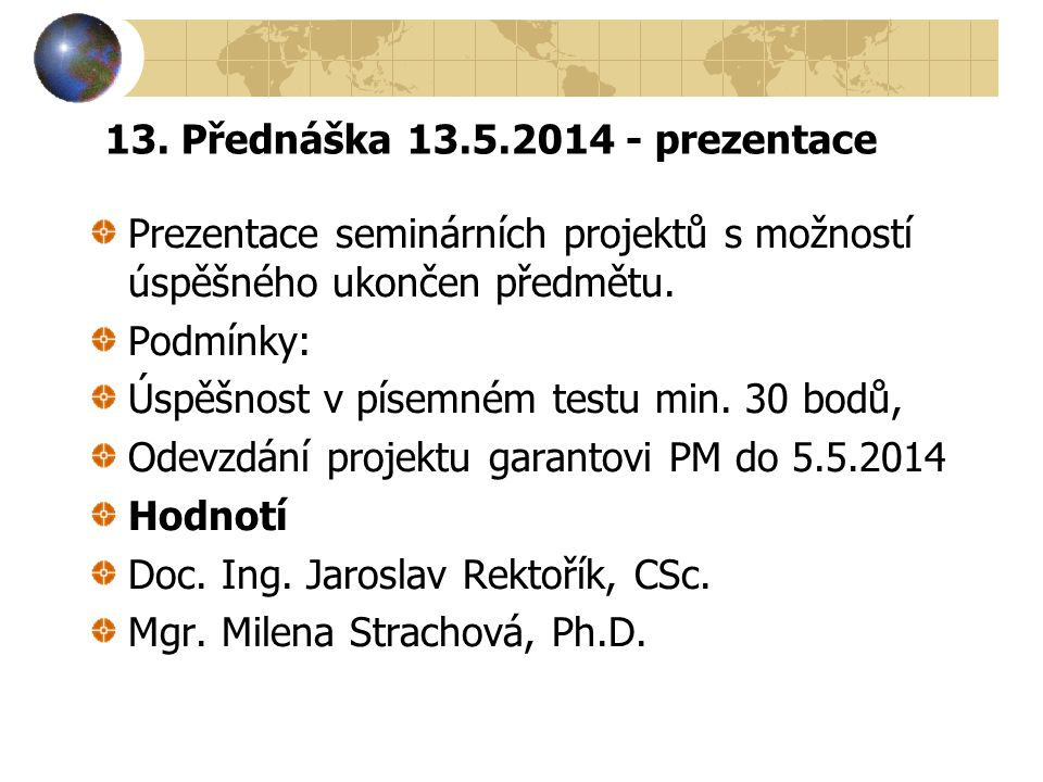 13. Přednáška 13.5.2014 - prezentace