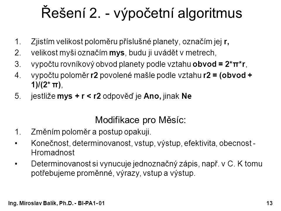 Řešení 2. - výpočetní algoritmus