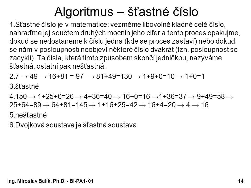Algoritmus – šťastné číslo