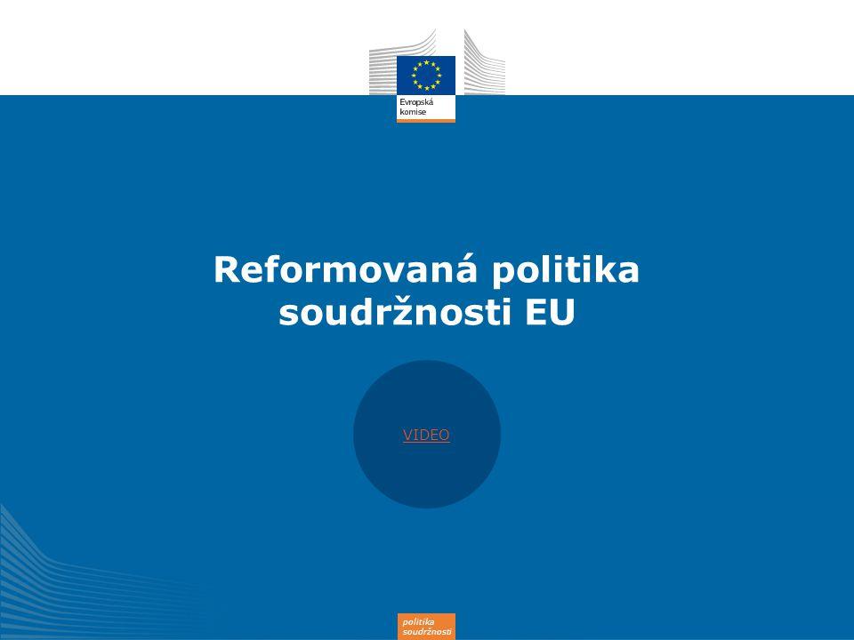 Reformovaná politika soudržnosti EU