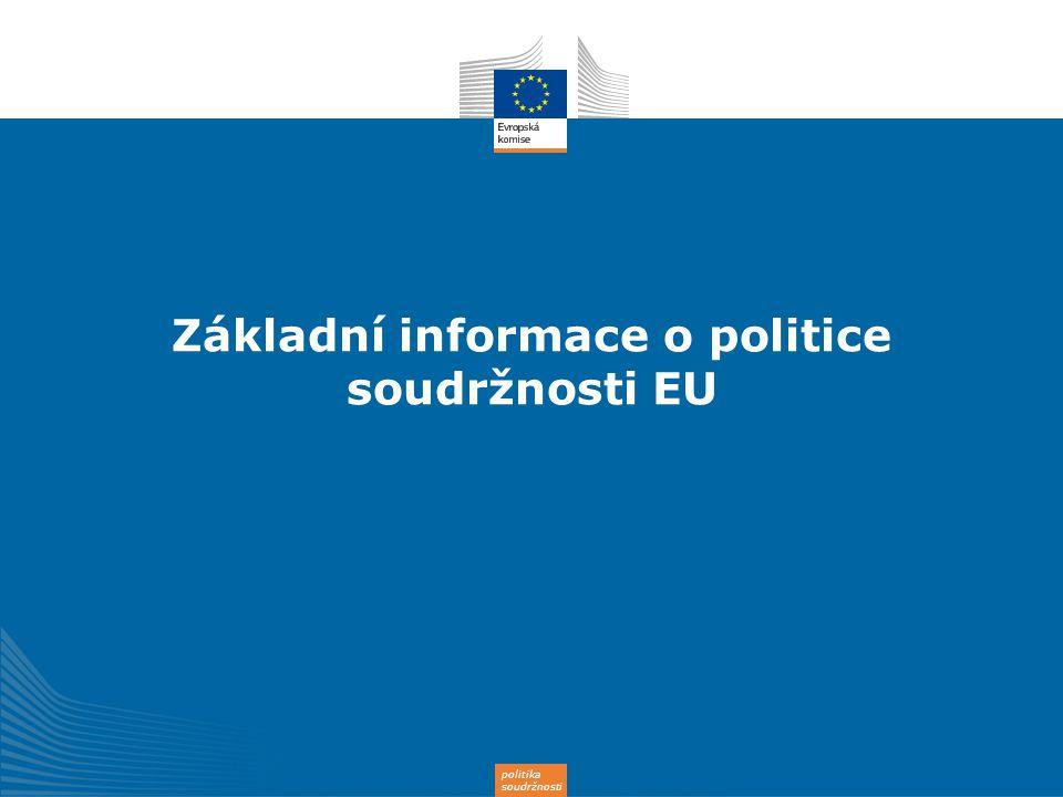 Základní informace o politice soudržnosti EU