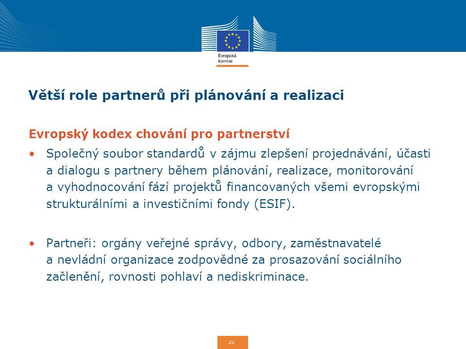 Větší role partnerů při plánování a realizaci
