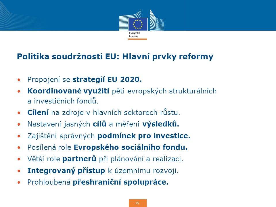 Politika soudržnosti EU: Hlavní prvky reformy