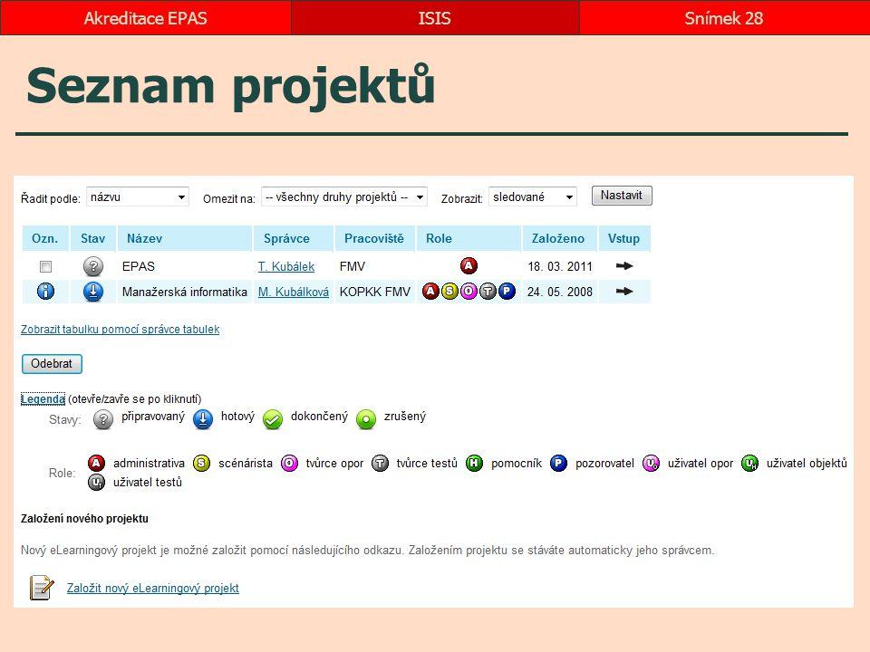 Akreditace EPAS ISIS Seznam projektů