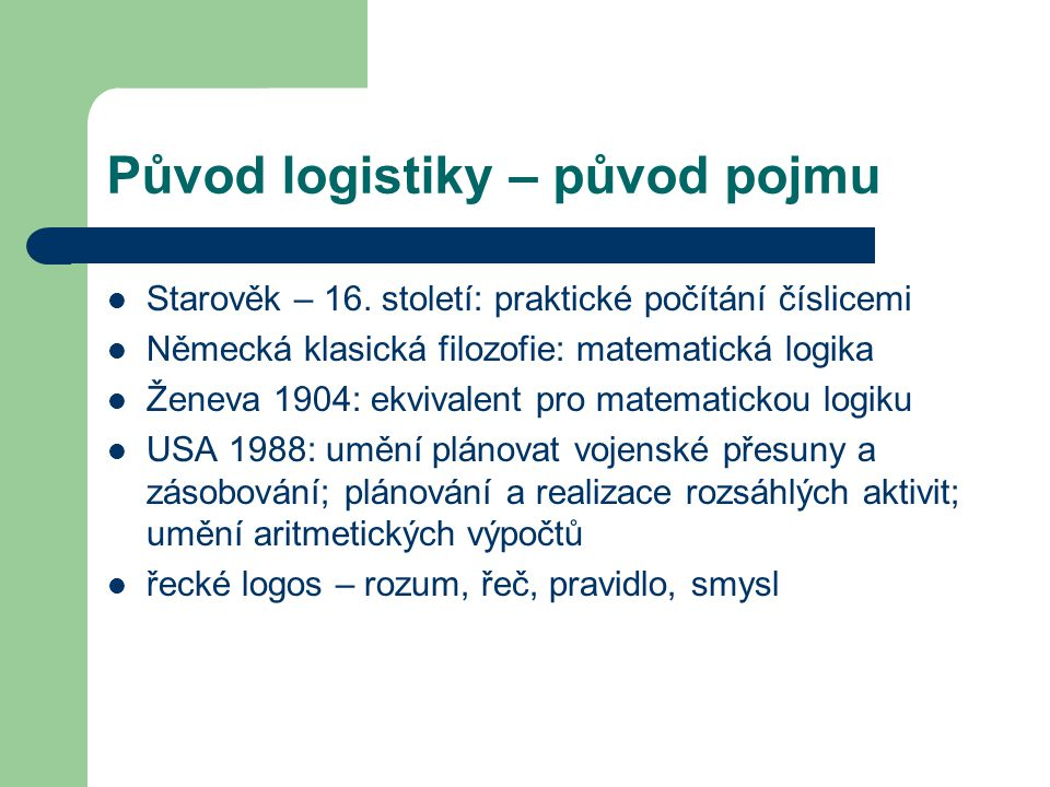 Původ logistiky – původ pojmu
