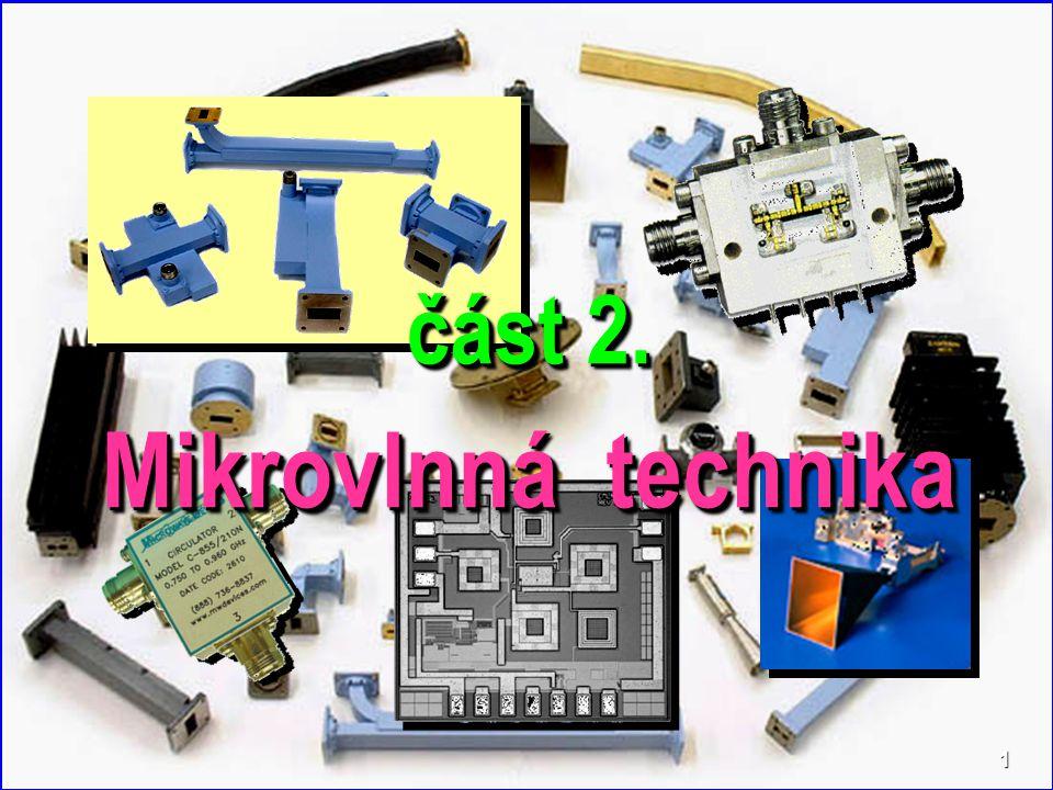 B V M T část 2. Mikrovlnná technika 1