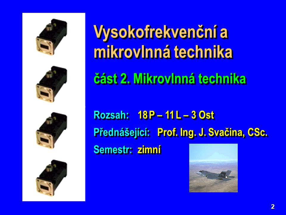 Vysokofrekvenční a mikrovlnná technika