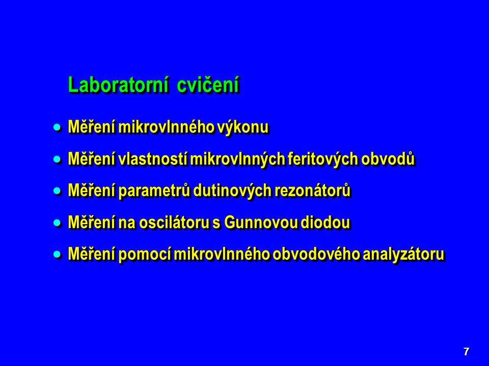 Laboratorní cvičení Měření mikrovlnného výkonu