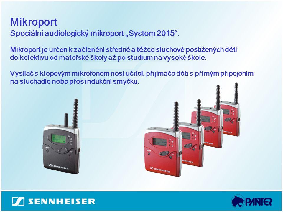 """Mikroport Speciální audiologický mikroport """"System 2015 ."""