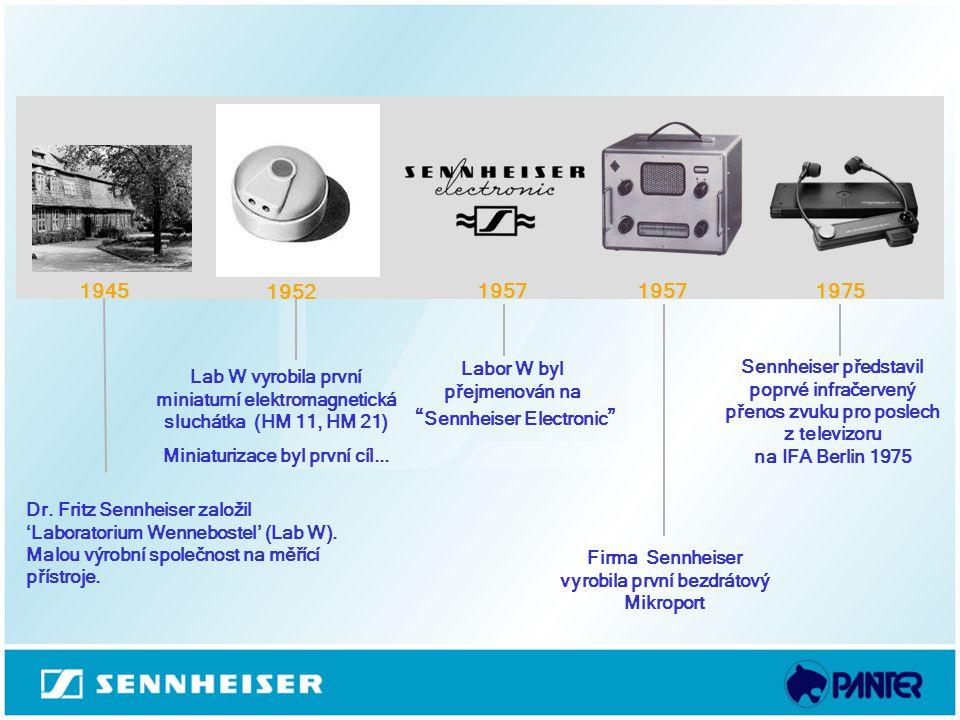 1945 1952. 1957. 1957. 1975. Labor W byl přejmenován na Sennheiser Electronic