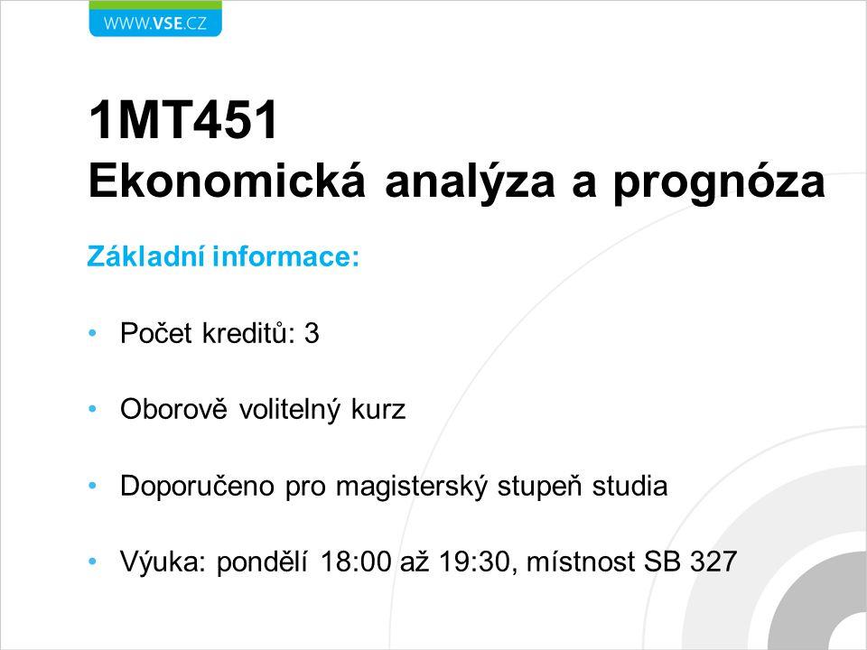 1MT451 Ekonomická analýza a prognóza
