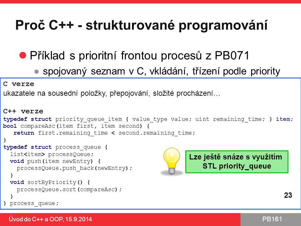 Proč C++ - strukturované programování