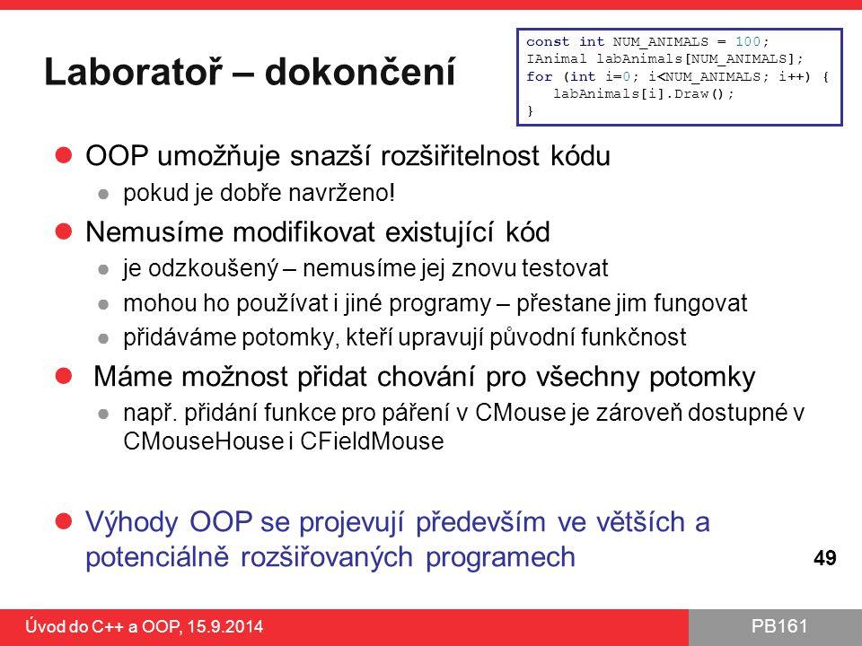 Laboratoř – dokončení OOP umožňuje snazší rozšiřitelnost kódu