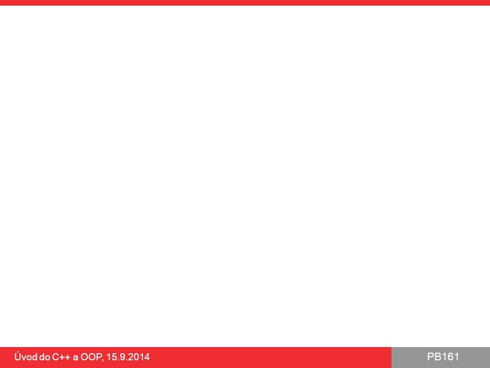 Úvod do C++ a OOP, 15.9.2014