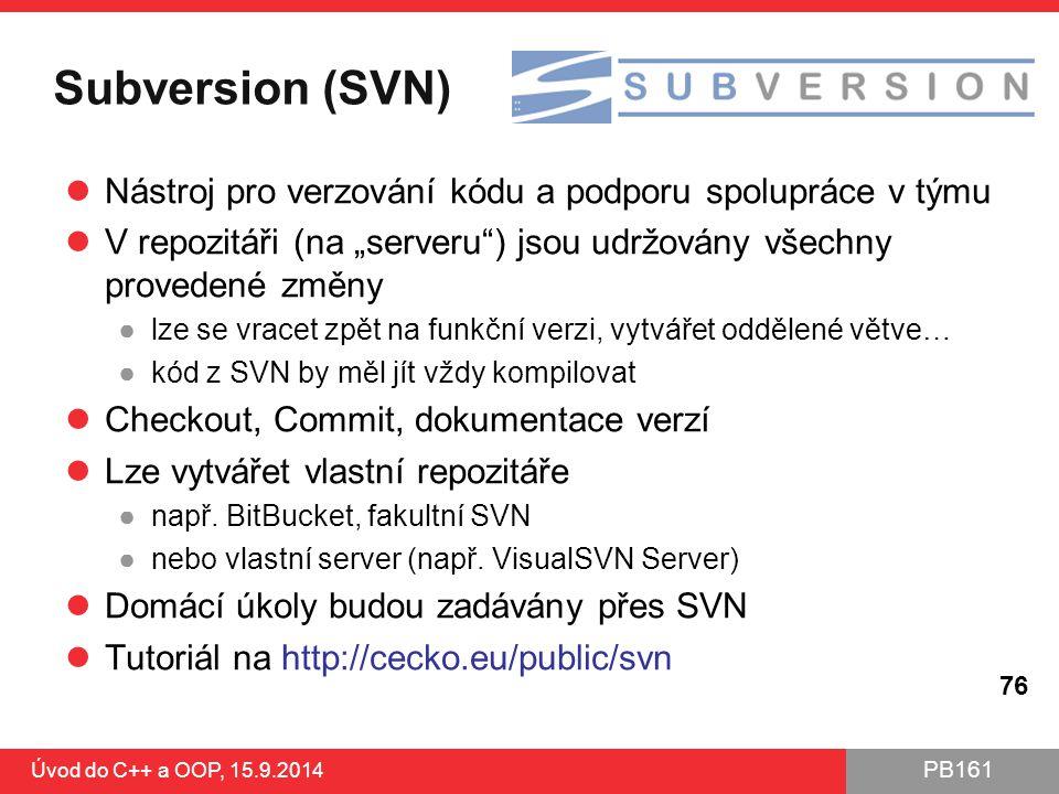 """Subversion (SVN) Nástroj pro verzování kódu a podporu spolupráce v týmu. V repozitáři (na """"serveru ) jsou udržovány všechny provedené změny."""