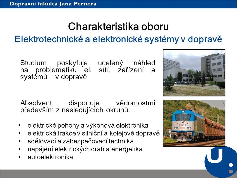 Charakteristika oboru Elektrotechnické a elektronické systémy v dopravě