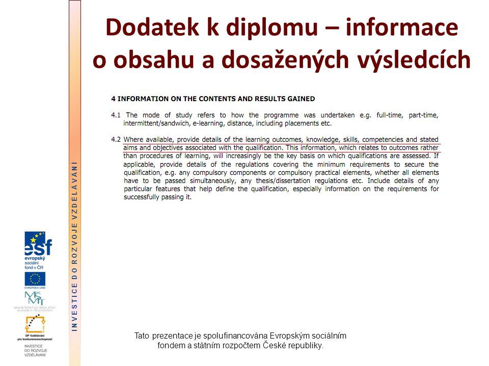 Dodatek k diplomu – informace o obsahu a dosažených výsledcích