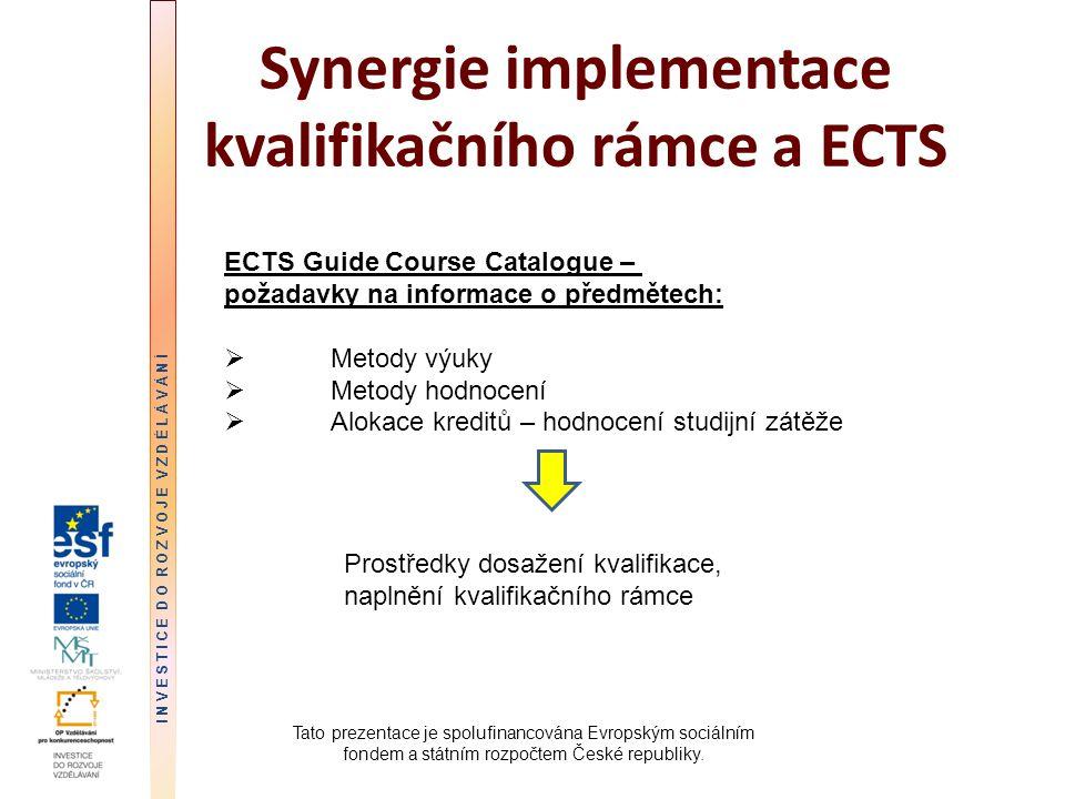 Synergie implementace kvalifikačního rámce a ECTS
