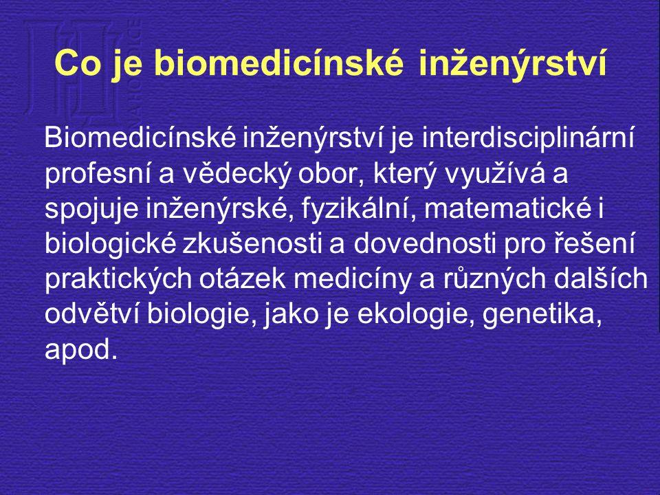 Co je biomedicínské inženýrství