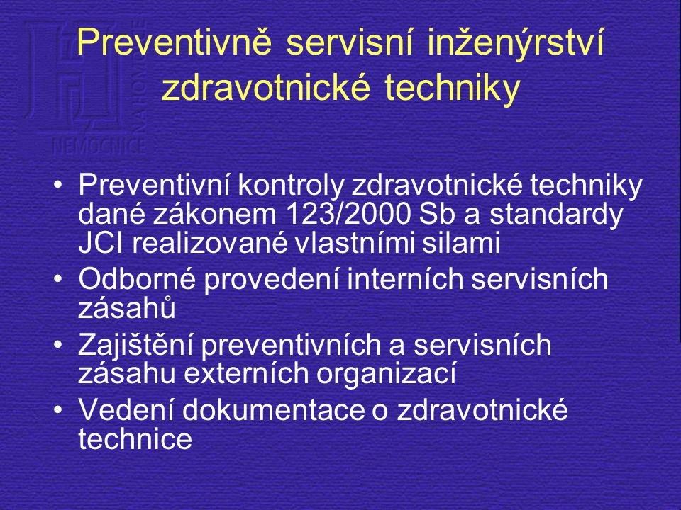 Preventivně servisní inženýrství zdravotnické techniky