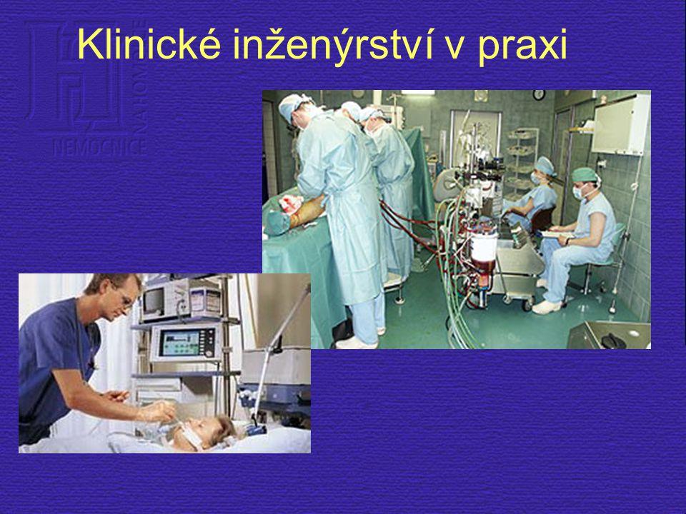 Klinické inženýrství v praxi