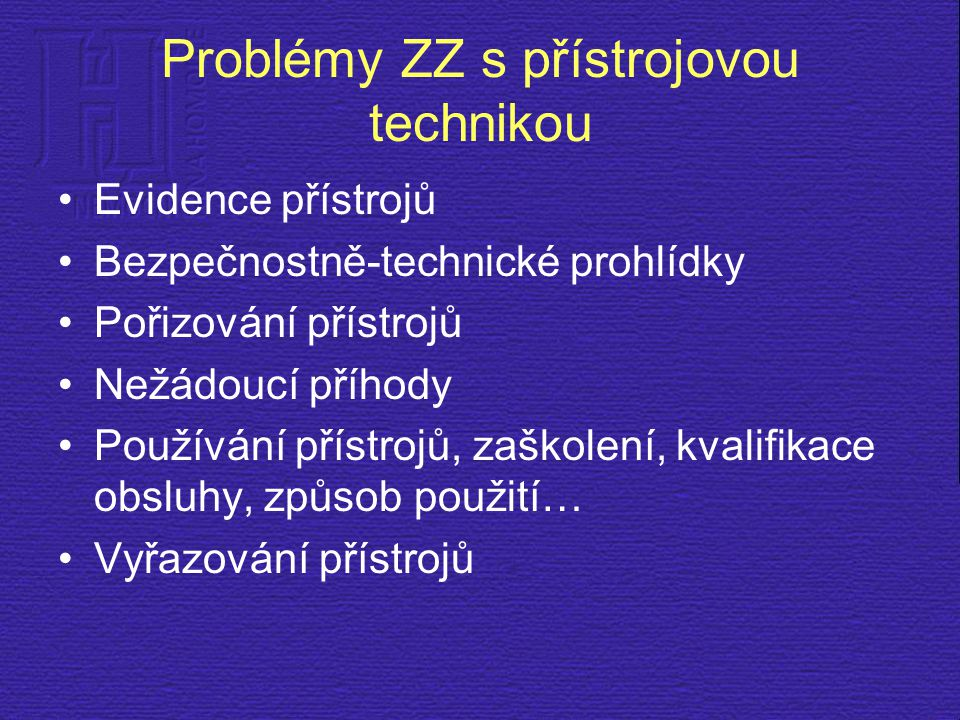 Problémy ZZ s přístrojovou technikou