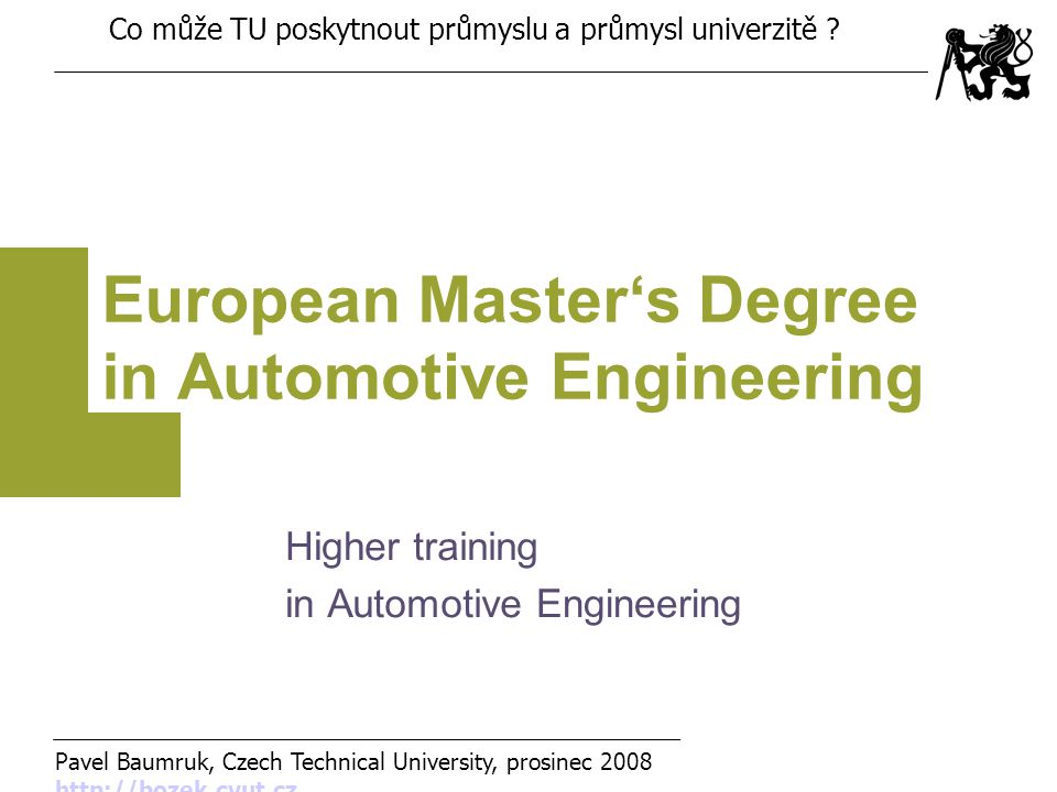 European Master's Degree in Automotive Engineering Higher training in