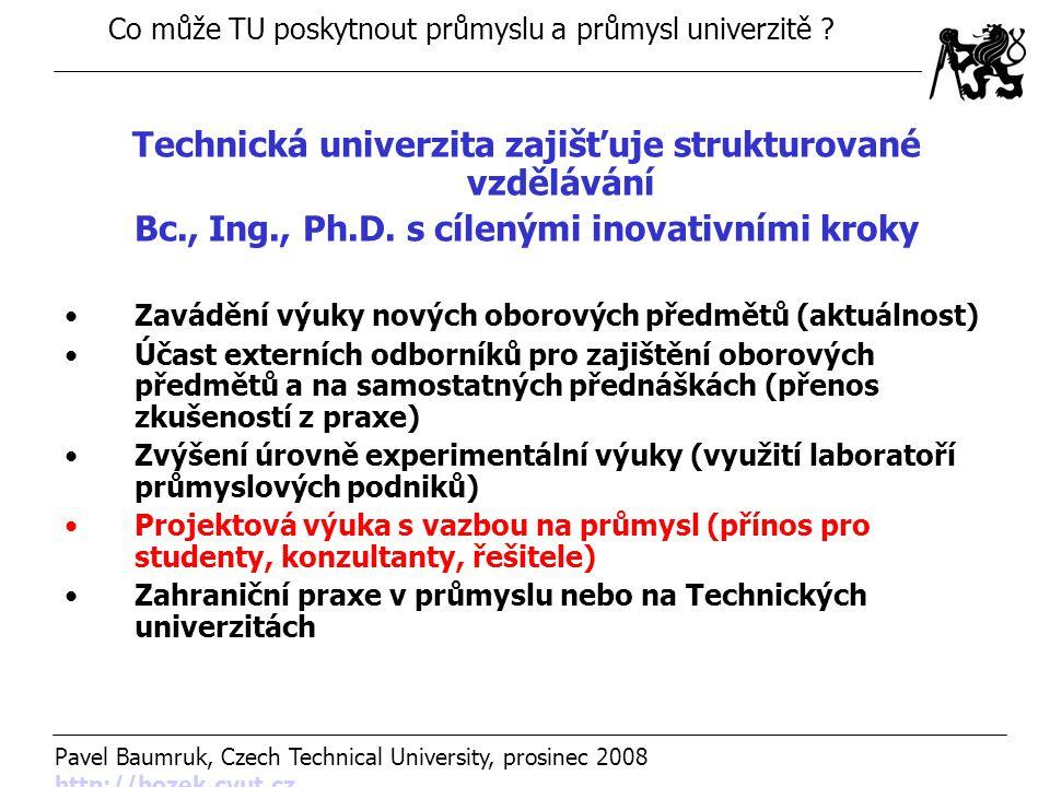 Technická univerzita zajišťuje strukturované vzdělávání